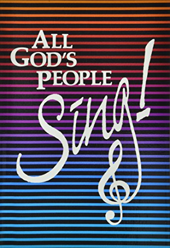 All God's People Sing: Concordia Publishing House