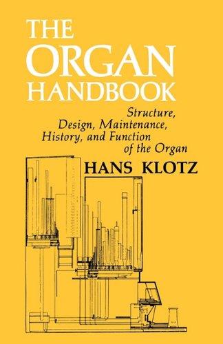 The Organ Handbook: Klotz , Hans