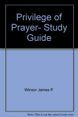 9780570015390: Privilege of Prayer, Study Guide
