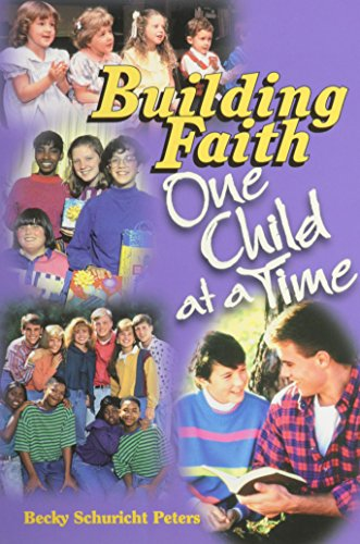 9780570015529: Building Faith: One Child at a Time