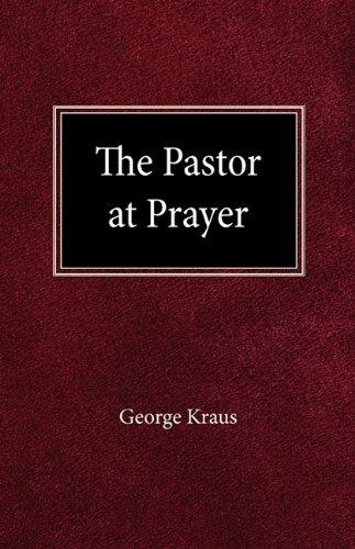 9780570030737: The Pastor at Prayer