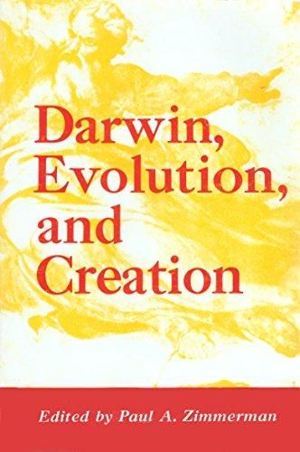 Darwin, Evolution and Creation: Paul A. Zimmerman, etc.