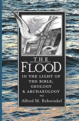 9780570031833: The Flood: In the Light of the Bible, Geology, and Archaeology