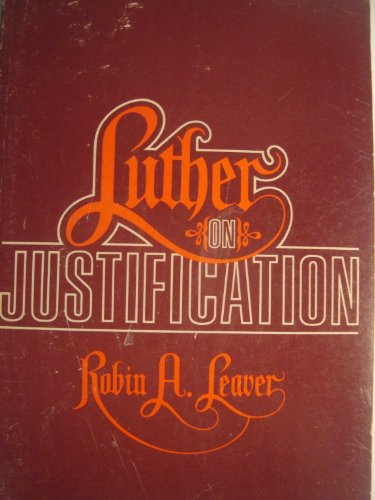 9780570031888: Luther on Justification