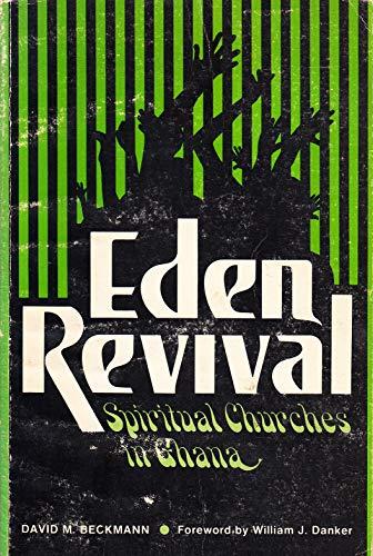 9780570031970: Eden Revival: Spiritual churches in Ghana