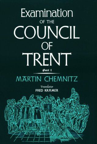 9780570032137: Examination of the Council of Trent: Part I (English and Latin Edition)