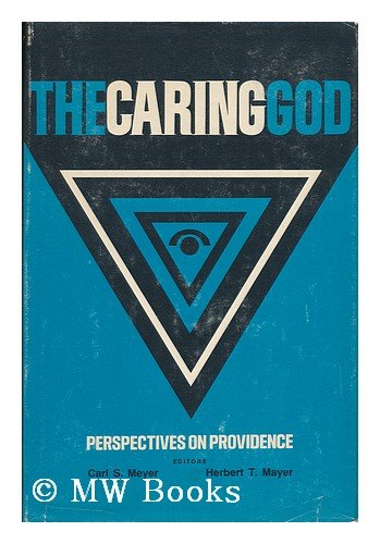 The caring God;: Perspectives on providence