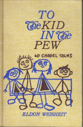 9780570032380: To the Kid in the Pew