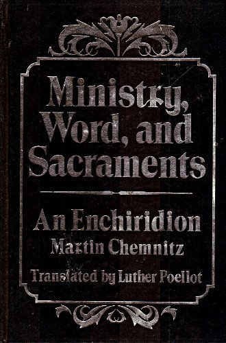 9780570032953: Ministry, Word and Sacraments: An Enchiridion