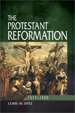 9780570033202: The Protestant Reformation, 1517-1559