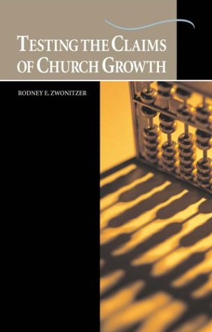 9780570033240: Testing the Claims of Church Growth