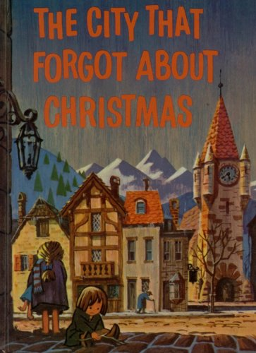 9780570034384: The City That Forgot About Christmas