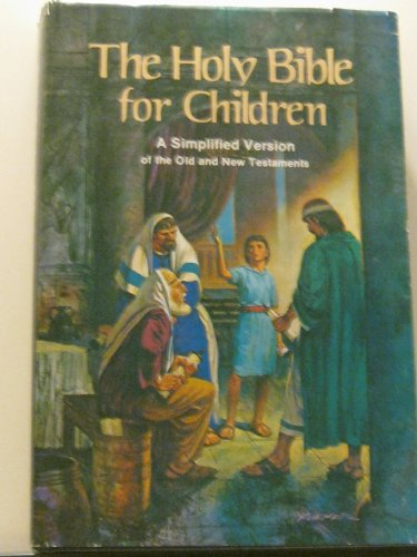 9780570034650: The Holy Bible for Children: A Simplified Version of the Old and New Testaments