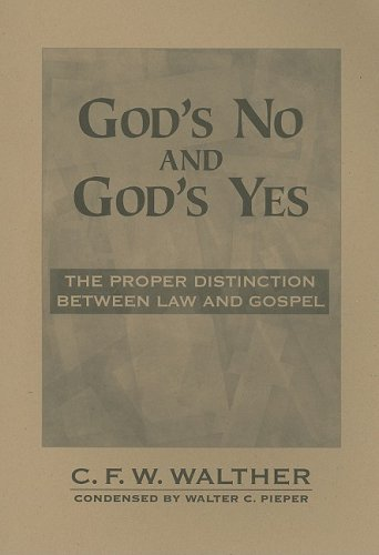 9780570035152: God's No and God's Yes: The Proper Distinction Between Law and Gospel