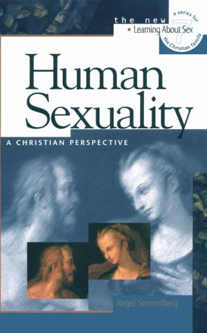 9780570035688: Human Sexuality: A Christian Perspective (Learning about Sex)