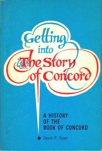 9780570037682: Getting Into the Story of Concord: A History of the