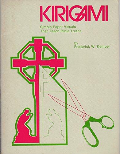 9780570037828: Kirigami: Simple Paper Visuals That Teach Bible Truths
