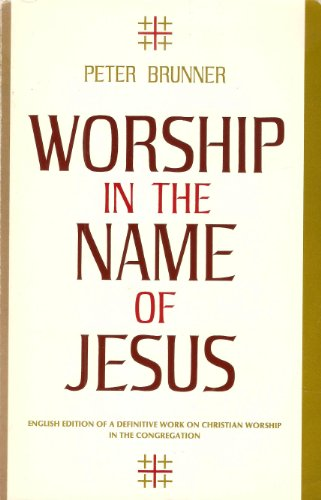 9780570038047: Worship in the Name of Jesus