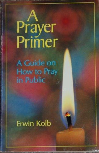 9780570038436: A Prayer Primer