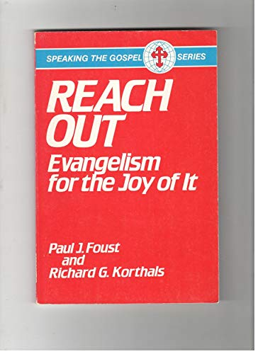 9780570039334: Reach Out: Evangelism for the Joy of It (Speaking the Gospel series)