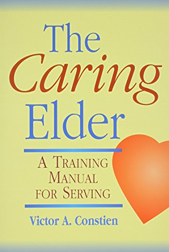 9780570039938: The Caring Elder: A Training Manual for Serving