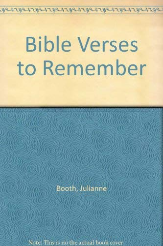 Bible Verses to Remember: Booth, Julianne