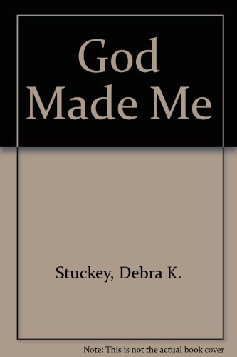 God Made Me: Debra K. Stuckey