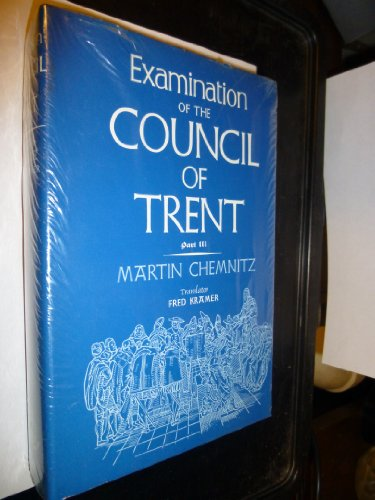 9780570042297: Examination of the Council of Trent - Part III (English and Latin Edition)