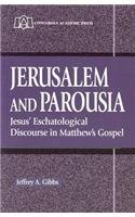 9780570042884: Jerusalem and Parousia: Jesus' Eschatological Discourse in Matthew's Gospel