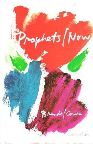 Prophets/Now: Corita Kent (Illustrator), Leslie Brandt (Author)
