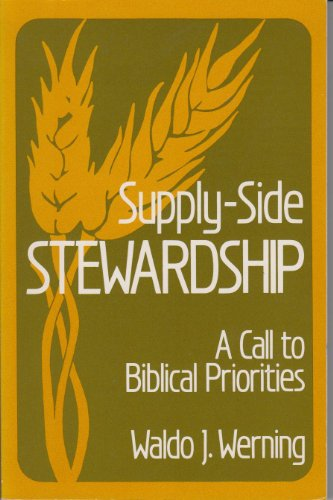 9780570044482: Supply-Side Stewardship: A Call to Biblical Priorities