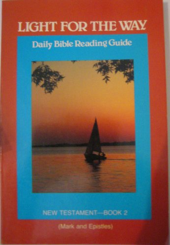 9780570044765: Light for the way: Daily Bible reading guide