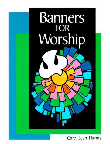 9780570044925: Banners for Worship (Concordia Banner Craft)