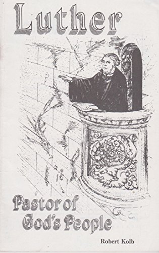 9780570045502: Luther: Pastor of God's people