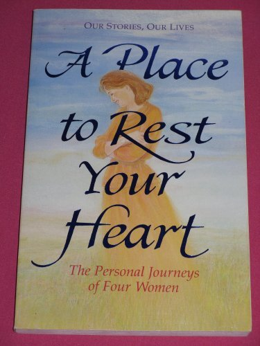A Place to rest your heart: The: Jane L.; Franklin,