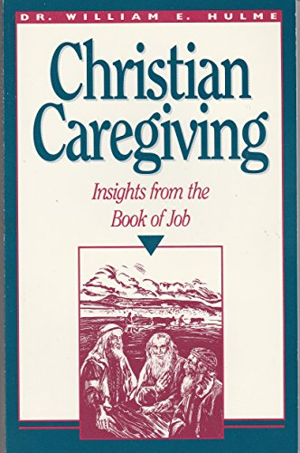 9780570045649: Christian Caregiving: Insights from the Book of Job