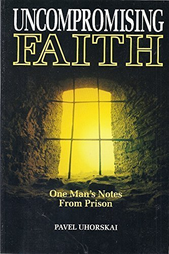 9780570045755: Uncompromising Faith: One Man's Notes from Prison