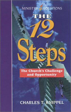 9780570046530: The Twelve Steps: The Church's Challenge and Opportunity