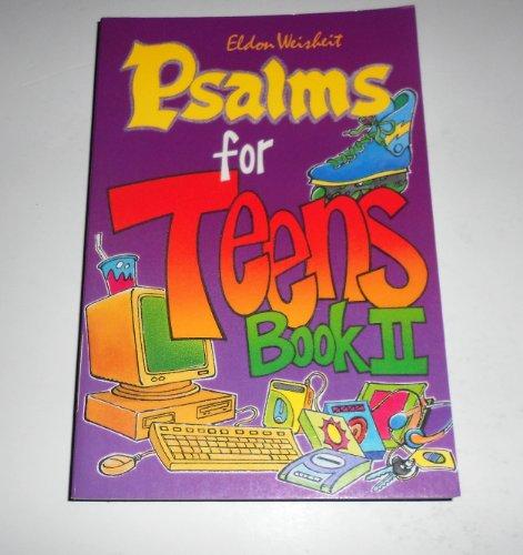 Psalms for Teens, Book I (Psalms for Teens Ser): Weisheit, Eldon