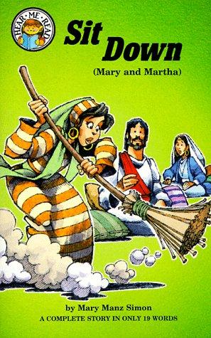 9780570047018: Sit Down: Luke 10 : 38-42 (Mary and Martha)