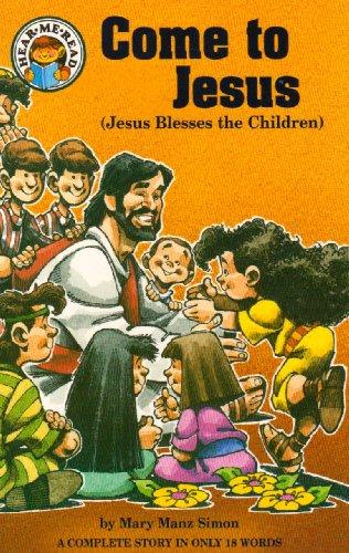9780570047070: Come to Jesus: Jesus Blesses the Children (Hear Me Read Series)