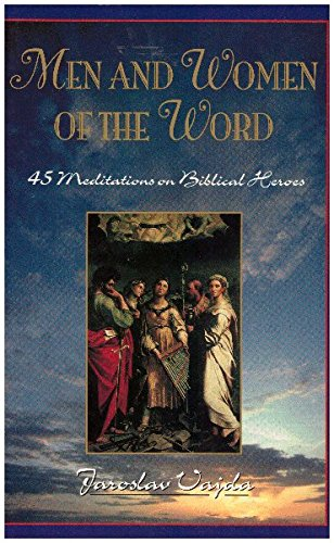 9780570048176: Men & Women of the Word: 45 Meditations on Biblical Heroes of the Faith