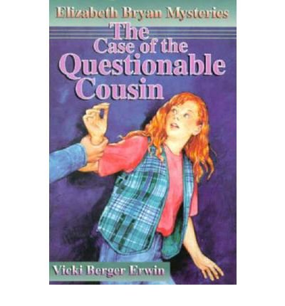 9780570048367: The Case of the Questionable Cousin (Elizabeth Bryan Mysteries)
