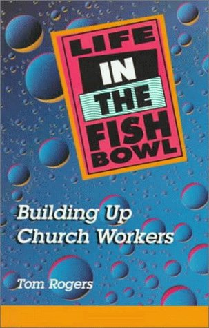 9780570048718: Life in the Fishbowl: Building Up Church Workers