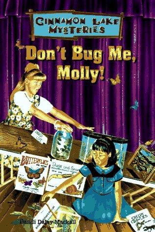 9780570048848: Don't Bug Me, Molly (Cinnamon Lake Mysteries)