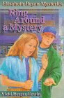 Ring Around a Mystery: Erwin, Vicki Berger