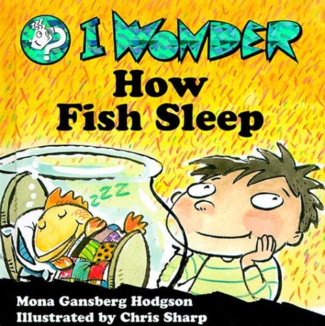 9780570050667: I Wonder How Fish Sleep (I Wonder Series)