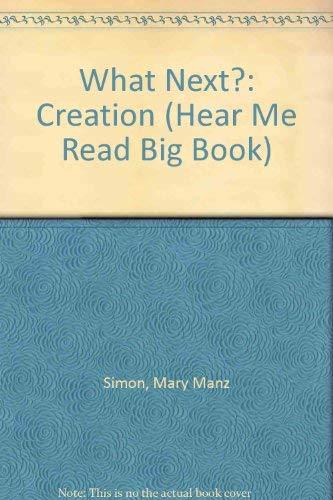 9780570050773: What Next?: Creation (Hear Me Read Big Book) (Hear Me Read Big Books)
