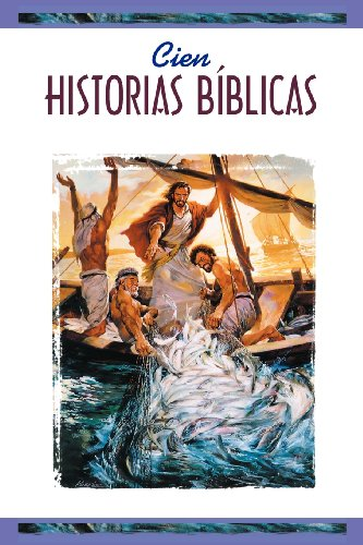 9780570051800: Cien historias biblicas (One Hundred Bible Stories)(ages 8 & up) (Spanish Edition)