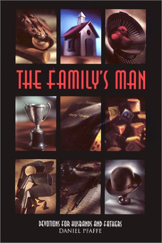 9780570052661: The Family's Man: Devotions for Men Who Love Their Families